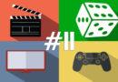 168 hodín vo svete filmov, seriálov, spoločenských hier a videohier #11