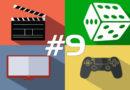 168 hodín vo svete filmov, seriálov, spoločenských hier a videohier #9